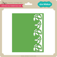 Christmas Holly Border Edge Card
