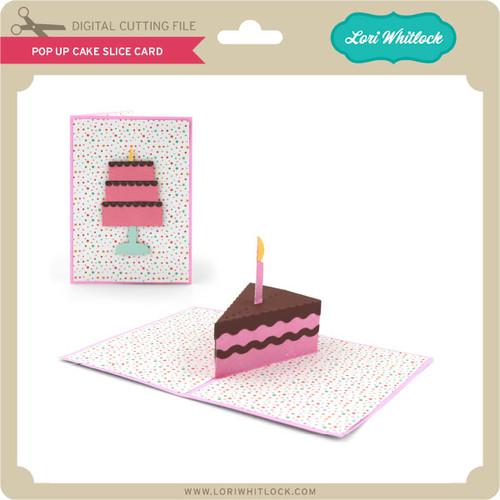 Pop Up Cake Slice Card Lori Whitlocks Svg Shop