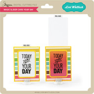 Magic Slider Card Your Day