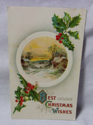 Best Christmas Wishes w/ Cottage and Holly  Antique Embossed Postcard