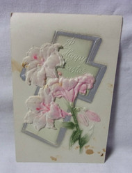 A Happy Easter Antique Heavy Embossed Postcard w/ Cross & Flowers