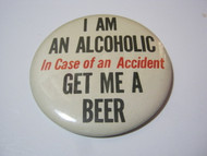 Beer Drinkers Novelty Vintage Button Pin