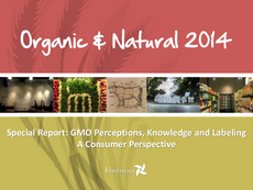 Special Report: GMO Perceptions, Knowledge and Labeling