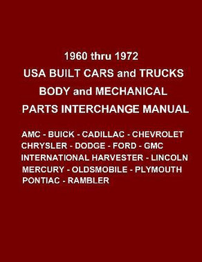 Auto parts interchange manual 1960-1972 ford chevrolet buick mercury